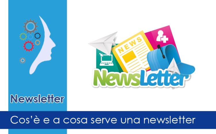 Cos'è e a cosa serve una newsletter