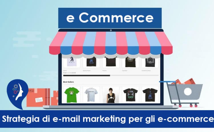 Strategia di e-mail marketing per gli e-commerce