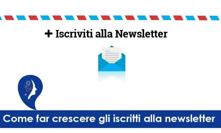 Far crescere gli iscritti newsletter