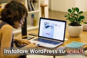Come installare WordPress su Aruba